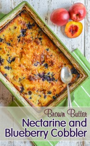 Brown Butter Nectarine and Blueberry Cobbler